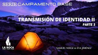 CAMPAMENTO BASE PARTE 3