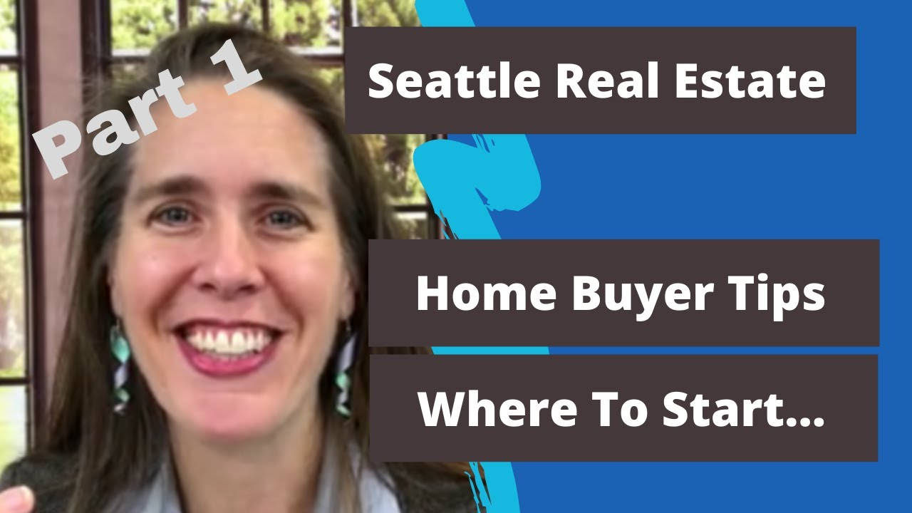 Home Buyer - Getting Started Buying A Home in Seattle, WA - Emily Cressey, HomeProAssociates.com 1/6