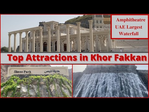 Places you MUST visit in Khor Fakkan UAE | Day Trip to KhorFakkan
