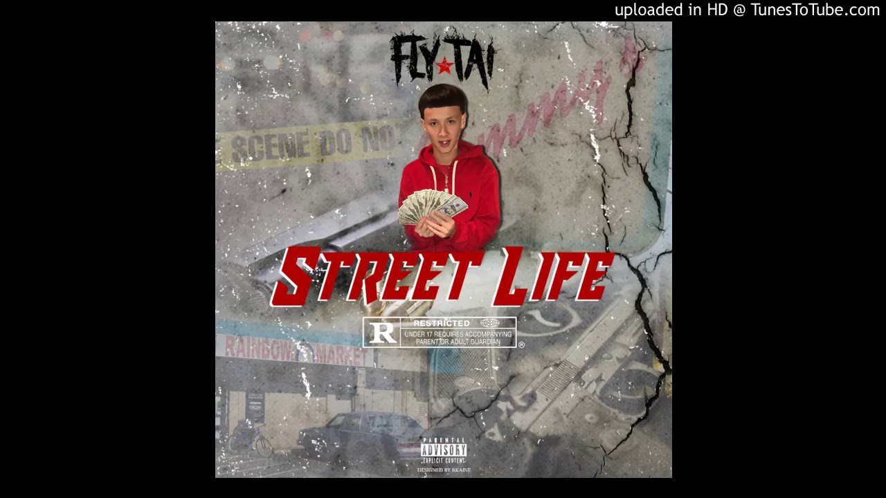 Fly Tai - Street Life (Official Audio)