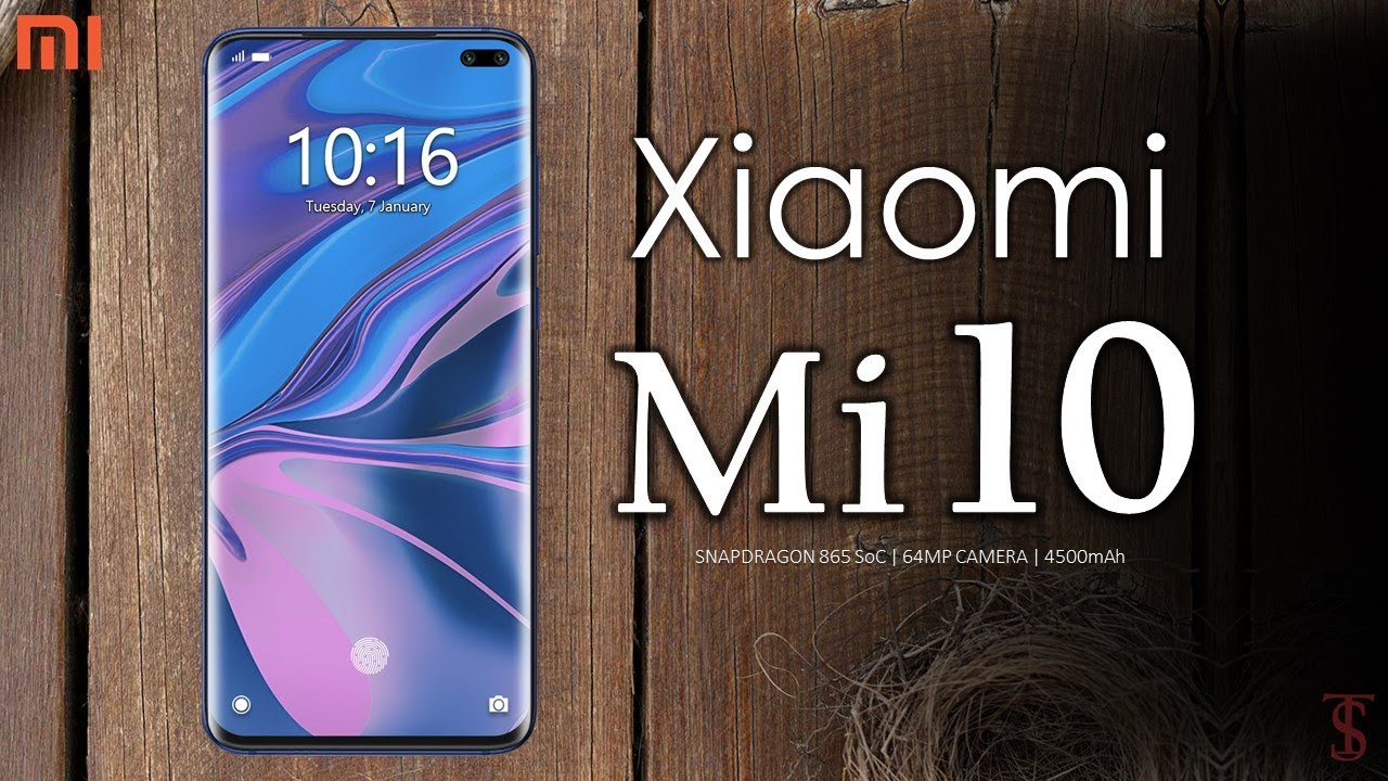 Xiaomi Mi 10 (5G) Price, First Look, Trailer, Specifications, 12GB RAM, Camera, Features
