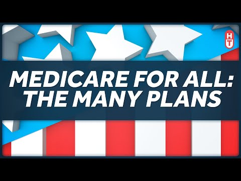 The Various Plans for Medicare for All