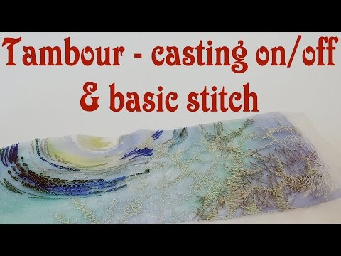 Tambour Embroidery Tutorial - Casting On And Off, Basic Stitch