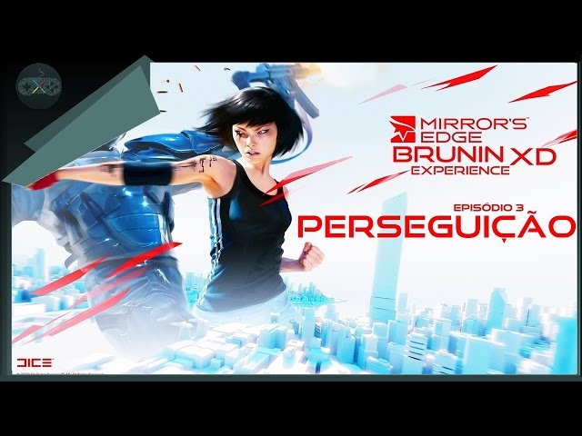 Mirror's Edge - Episódio 3
