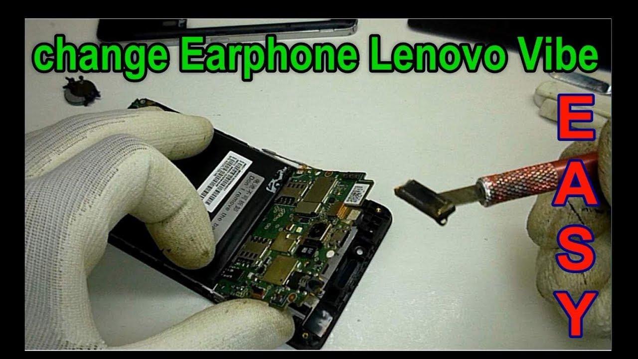 How To Change Earphone Lenovo Vibe P1ma40 Youtube