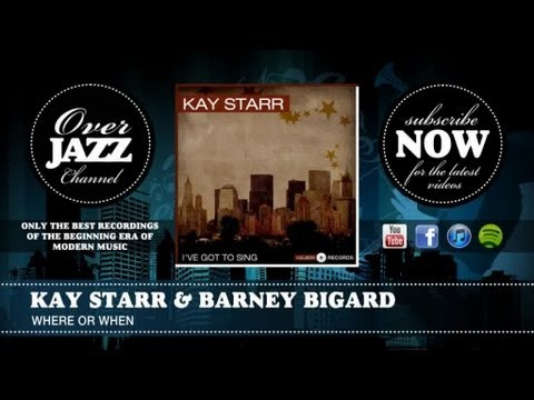 Kay Starr & Barney Bigard - Where Or When