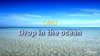 OMI ft. AronChupa - Drop in the ocean || Español English