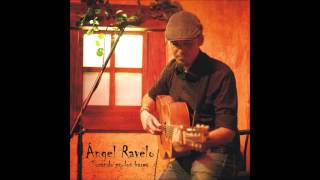 Ángel Ravelo - Te conviene volar YouTube Videos