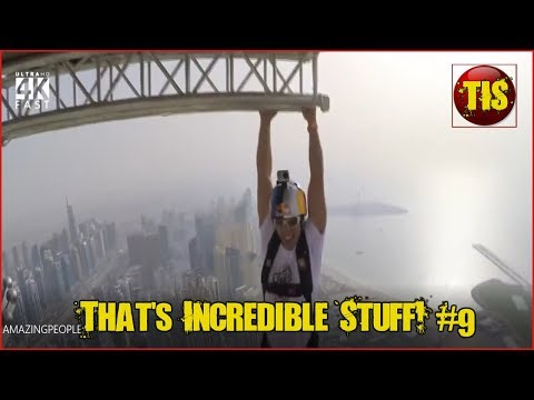 Amazing People, Amazing Skills & Amazing Nature Compilations! Thats Incredible #9