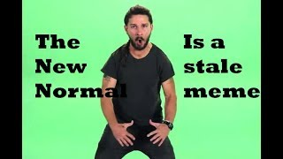 The New Normal is A Stale Meme