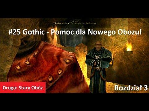 #25 Gothic - Pomoc dla Nowego Obozu! [Rozdział 3] Z DIIIM2