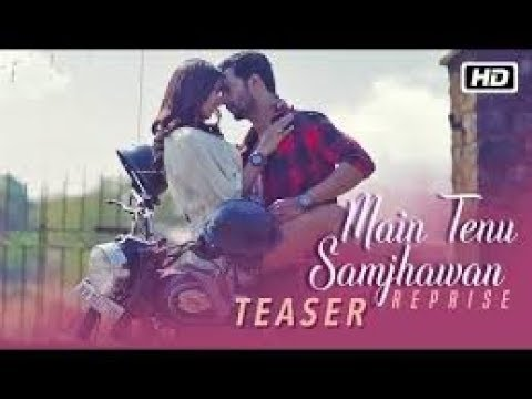 Main Tenu Samjhawan Lyrics Translation Reprise Pawni romantic watsup status video(  sultana Nisar )