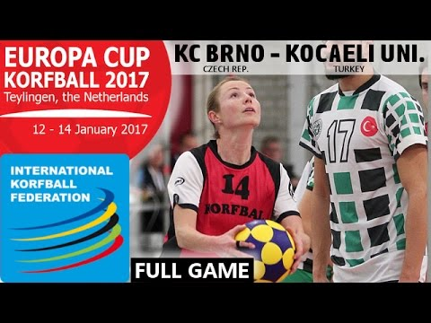 IKF Ecup 2017 Korfbal Klub Brno - Kocaeli University Sport Club