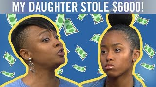 My Teen Daughter Stole $6000 from Me! | The Steve Wilkos Show
