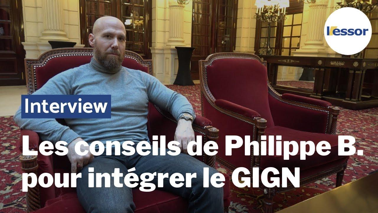 Les Sept Conseils De Philippe B Ancien Operationnel Pour Integrer Le Gign