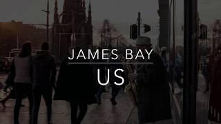 """James Bay - Us (Lyrics/Tradução/Legendado) """"After"""""""