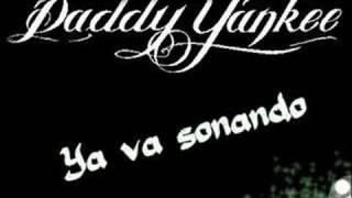 Watch music video: Daddy Yankee - Ya Va Sonando