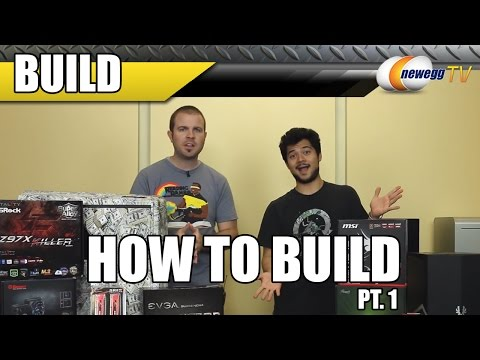 How to Build a PC - Part 1 - Newegg TV