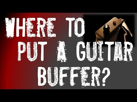 where-to-put-a-guitar-buffer-pedal-in-your-pedal-chain