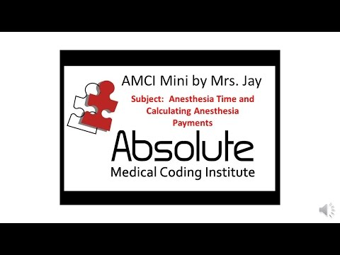 AMCI Mini -  How to Calculate Anesthesia Time and Anesthesia Payments?