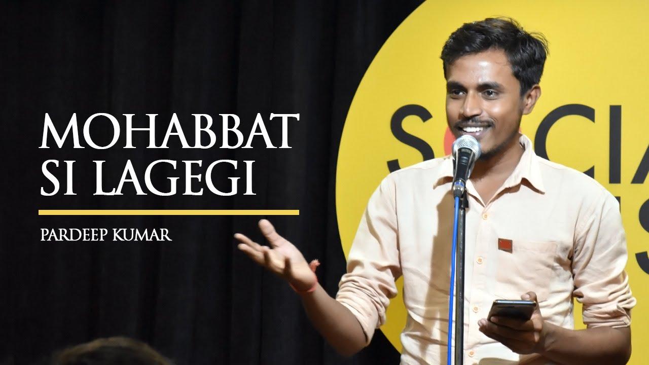 Mohabbat si Lagegi   Pardeep Kumar   The Social House Poetry   OnePlus