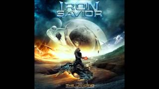 Iron Savior - 11 No Guts, No Glory (The Landing)