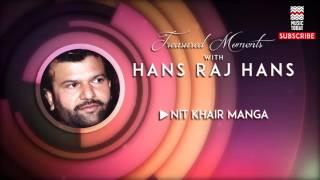 Nit Khair Manga - Hans Raj Hans (Album: Treasured Moments with Hans Raj Hans)