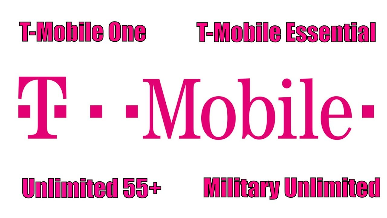 Understanding T-Mobile One  T-Mobile Essential  Unlimited 55+ 