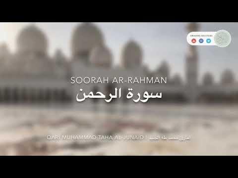 Download Lagu FULL 2018 SURAH AR RAHMAN QARI MUHAMMAD TAHA AL JUNAID سورة الرحمن كاملة القارئ محمد طه الحنيد
