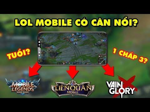 """LMHT Mobile – Riot Games liệu có thể """"cân hết"""" Liên Quân Mobile, VainGlory, Mobile Legends...?"""