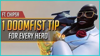 1 DOOMFIST TIP for EVERY HERO ft. ChipSa (UPDATED 2019)
