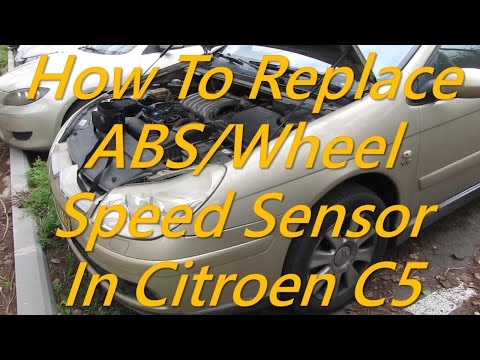 Citroen C5 - How to replace ABS / Wheel speed sensor