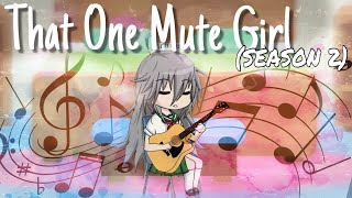 That One Mute Girl | (S2) Ep. 2 | Gacha studio