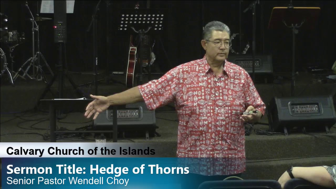 Sermon Title: Hedge of Thorns