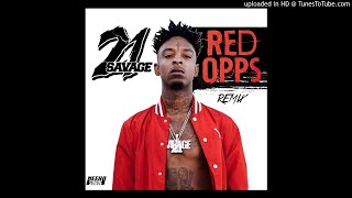21 Savage - Red Opps Remix ( Official Audio) prod by Neeko Suave