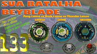 Sua Batalha Beyblade 133 - Fang Leone vs Rock Leone vs Thunder Leone (Your Beyblade Battle)