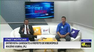 ENTREVISTA: Candidato a prefeito de Ribeirópolis (PL) Rogério Sobral.