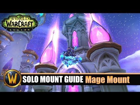 Telars Solo Mount Guide #59 Mage Class Mount (7.2.5)