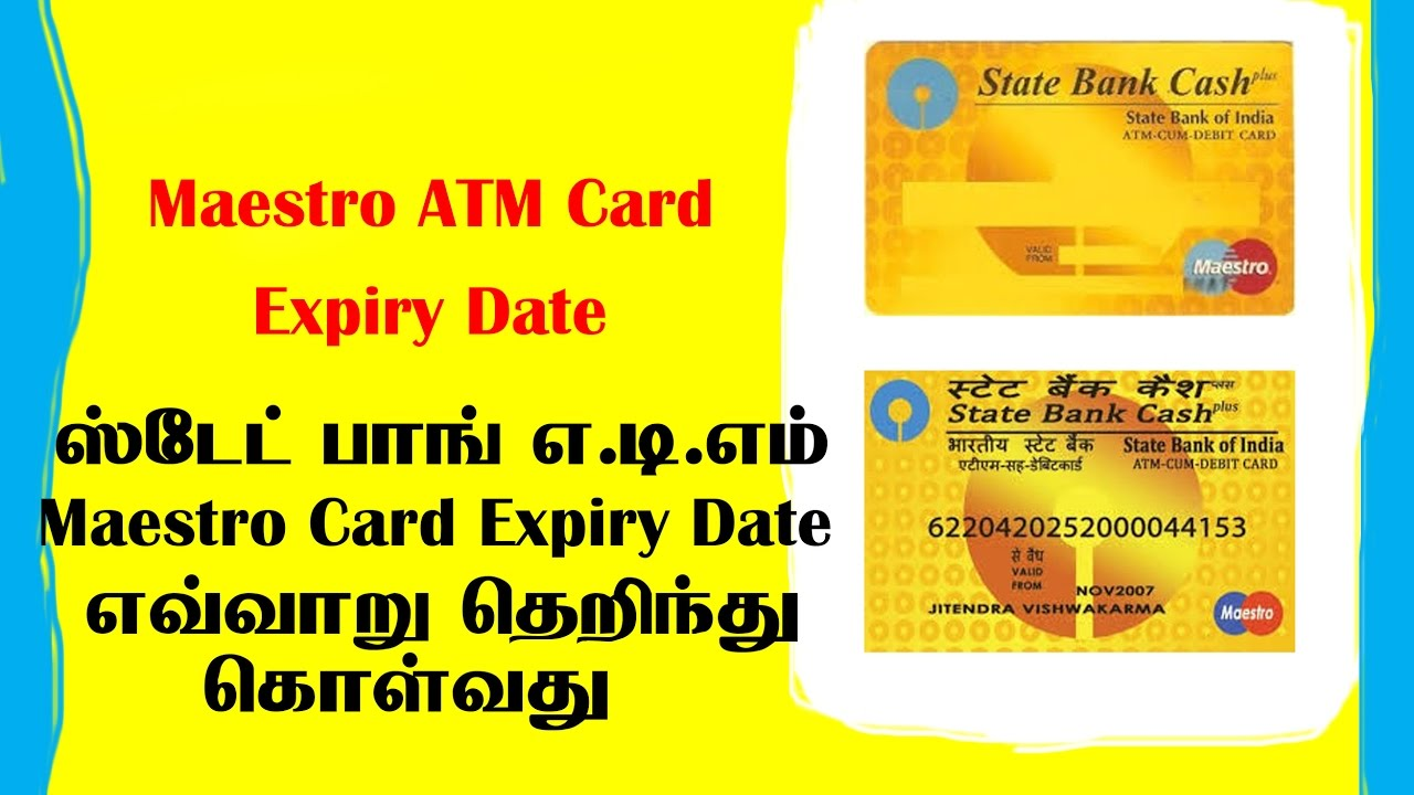 How To Know Sbi Maestro Atm Card Expiry Date ���்டேட் ���ாங்