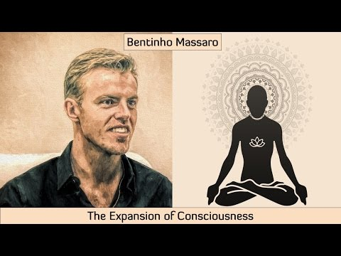 🕉😀 How to Speed Up the Expansion of Your Consciousness - Bentinho Massaro
