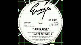 Light Of The World - London Town [Full Length Version]
