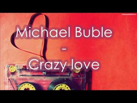 Michael Bublé   Crazy Love SUBTITULADA ESPAÑOL