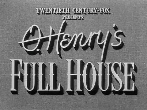 Download O. Henry's Full House (August 7, 1952) title sequence