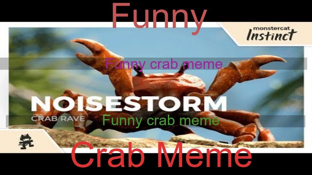 funny crab meme - YouTube
