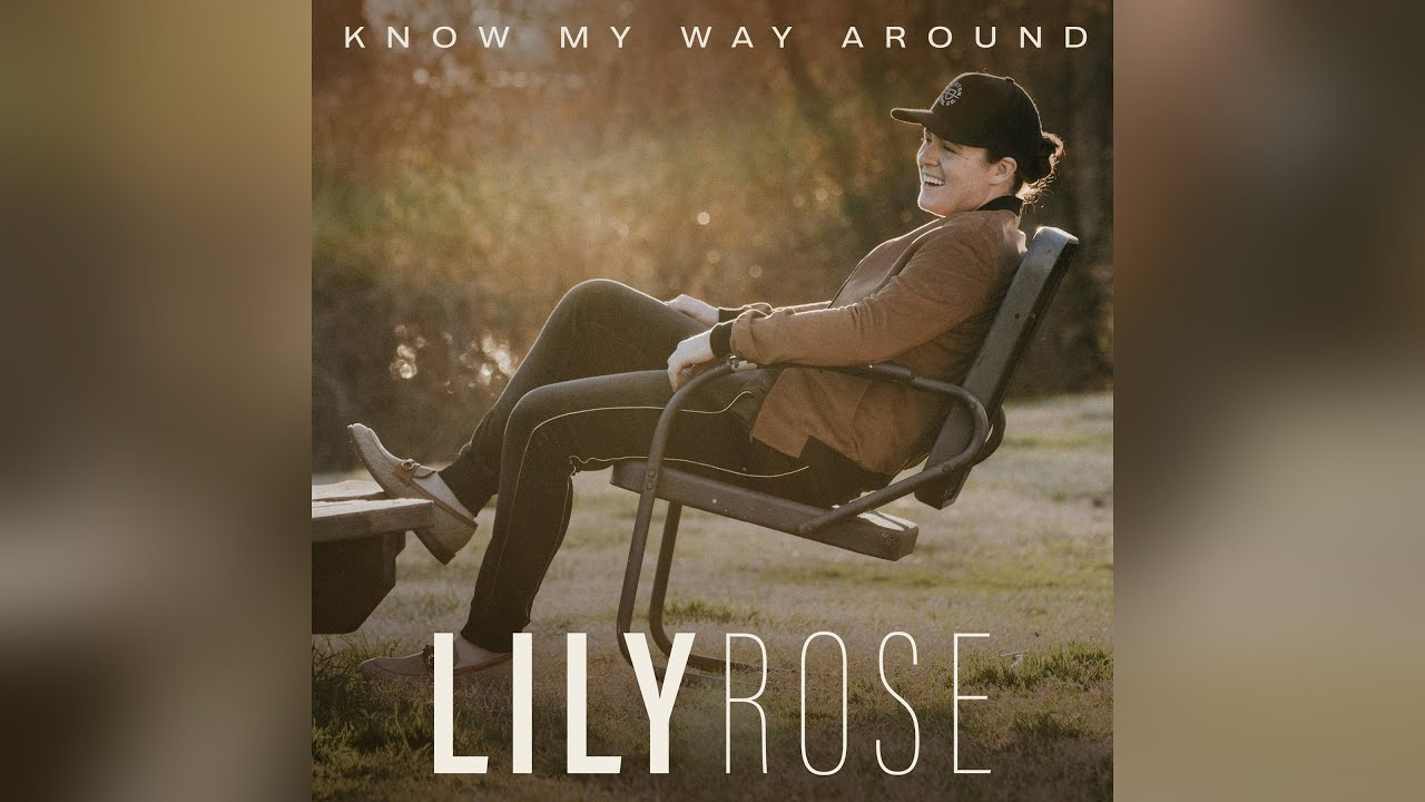 Lily Rose - Know My Way Around (Official Audio)