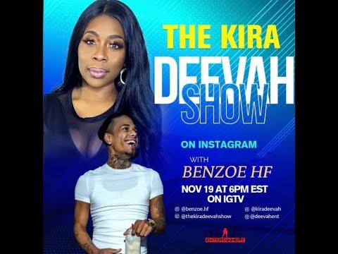 The Kira Deevah Show | Benzoe HF