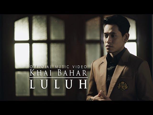 Khai Bahar - Luluh ( Official Music Video with lyric ) #1
