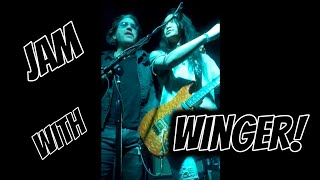 I Got to Jam with WINGER