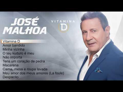 José Malhoa - Vitamina D (Full album)