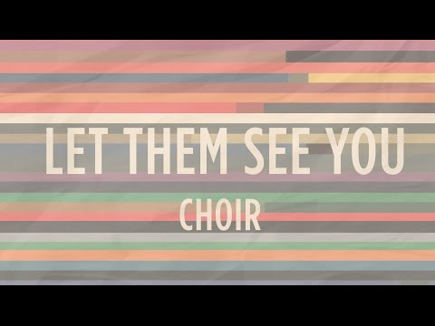 Let Them See You | He's Able | Indiana Bible College